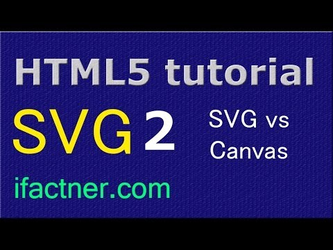 SVG vs Canvas HTML5 beginners tutorial 2