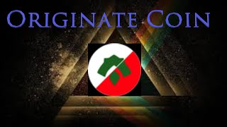 Originate Coin project overview