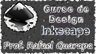 Vídeo Aula - Curso de Design - Inkscape / TV Guarapa