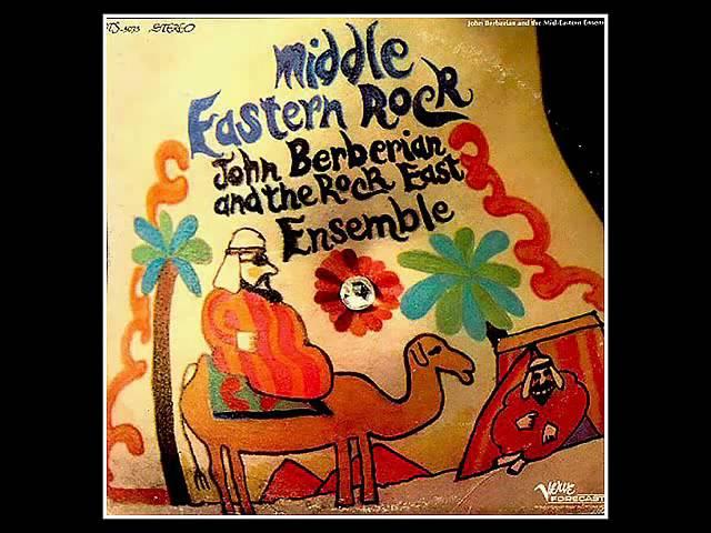 John Berberian & Rock East Ensemble - The Oud & The Fuzz (1969)