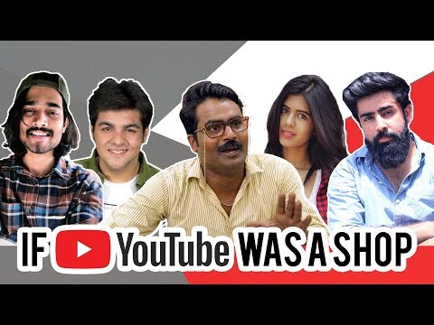 IF YOUTUBE WERE AN INDIAN SHOP | HASLEY INDIA