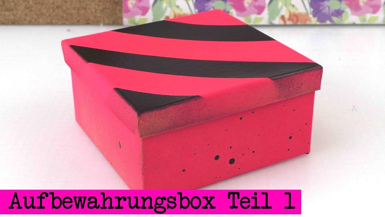 aufbewahrungsbox selber machen teil 1 box ganz einfach versch nern youtube. Black Bedroom Furniture Sets. Home Design Ideas