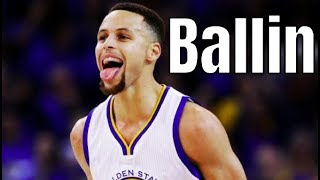 "Stephen Curry Mix ~ ""Ballin"""