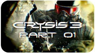 Crysis 3 (Gameplay - Part 01) [1080p][Difficulty level: Post-Human Warrior]