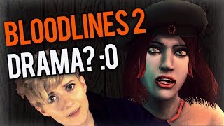 WHY ARE PEOPLE ANGRY AT BLOODLINES 2 (and why you shouldn't be)
