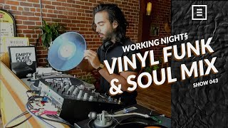 All Vinyl Funk & Soul Mix - Working Nights for Empty Plate Radio - Show 043