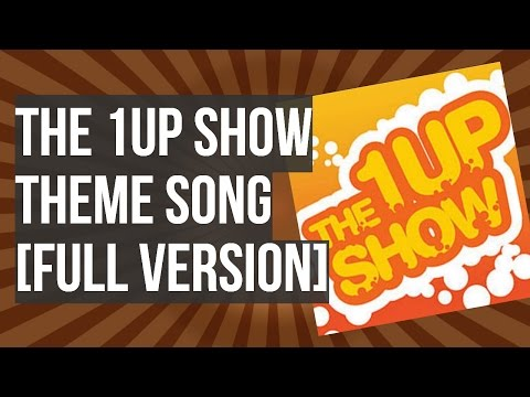 THE 1UP SHOW THEME [RARE FULL VERSION]