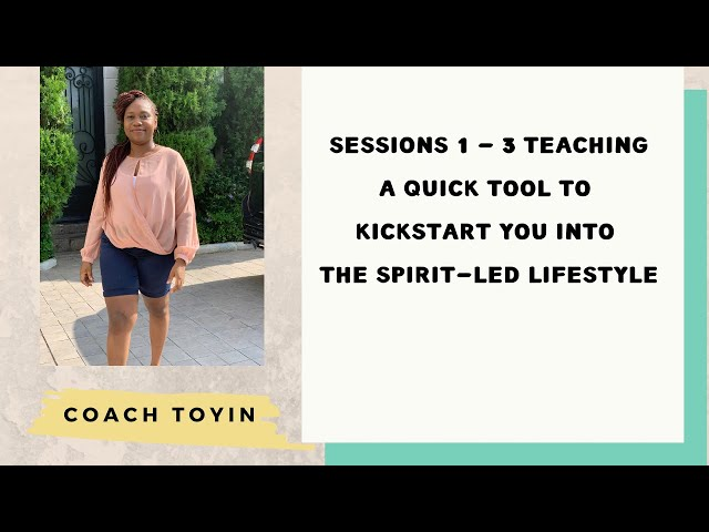 The Quick Tool to Kickstart You into the Spirit-led Life | Coaching Group Call Sessions 1 - 3