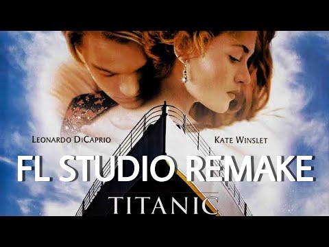 #6 TITANIC INSTRUMENTAL REMIX - FL STUDIO