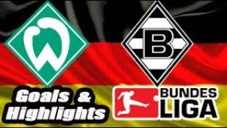 Werder Bremen vs Borussia Mönchengladbach - 2018-19 Bundesliga Highlights #11