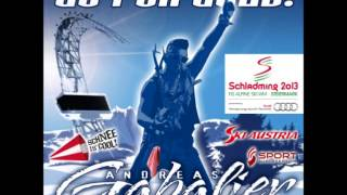 Andreas Gabalier - Go for Gold - Alpine Ski-WM in Schladming 2013 - WM-Song