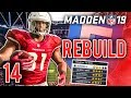 Building A New Gameplan & Unleashing It vs Rams! | Madden 19 Franchise Rebuild - Ep.14