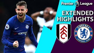 Fulham v. Chelsea | PREMIER LEAGUE EXTENDED HIGHLIGHTS | 3/3/19 | NBC Sports