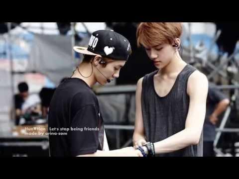 Hun♥Han [Sehun-Luhan] - Let's stop being friends