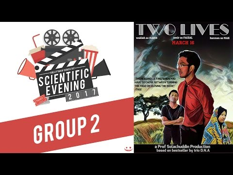 Two Lives (Group 2) | Scientific Evening 2017 | IIUM Dentistry