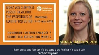 Sonja Batten - Pourquoi l'action engagée?