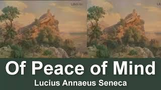Of Peace of Mind Audiobook by Lucius Annaeus Seneca   Audiobooks Youtube Free