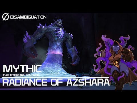 Disambiguation - The Eternal Palace - Mythic Radiance of Azshara
