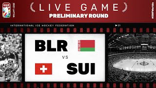 Belarus -  Switzerland | Live | Group A | 2021 IIHF Ice Hockey World Championship