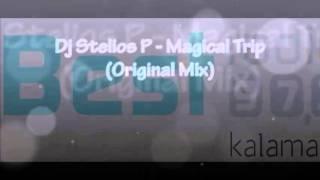 Dj Stelios P - Magical Trip (Original Mix)