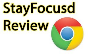 StayFocusd Chrome Extension Productivity Tool Review