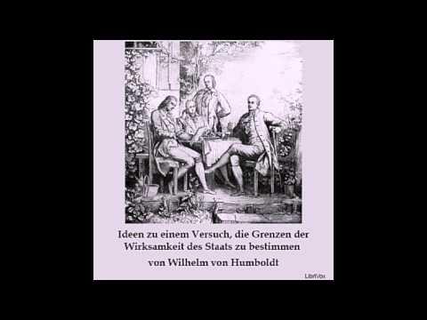 Ideen zu einem Versuch, die Grenzen der Wirksamkeit des Staats zu bestimmen - Wilhelm VON HUMBOLDT