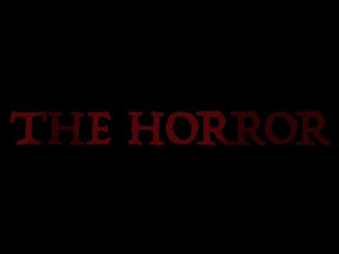 The Horror (Short Film)
