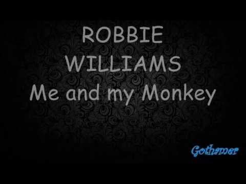 ROBBIE WILLIAMS - Me And My Monkey Lyrics(on Screen) LIVE