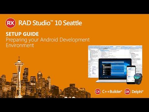 RAD Studio - Setup Guide - Preparing Your Android Development Environment