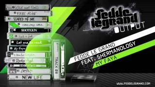 08 Fedde Le Grand ft. Shermanology - My Faya