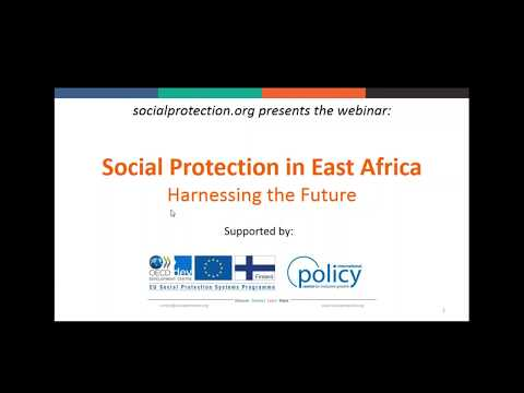 Social Protection in East Africa  Harnessing the Future