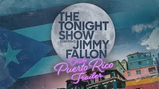 The Tonight Show: Puerto Rico (Trailer)