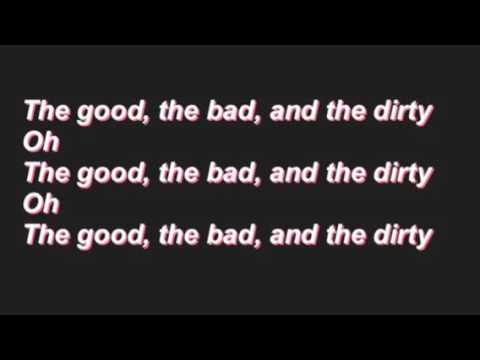 The Good, the Bad and the Dirty [lyrics]- P!atd