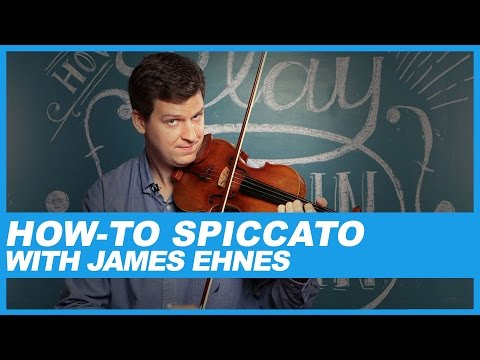 How-To Spiccato on the violin with James Ehnes