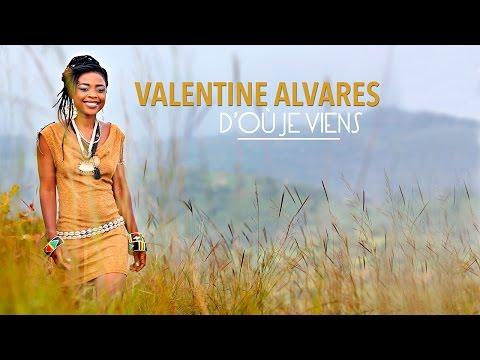 VALENTINE ALVARES - D'OU JE VIENS