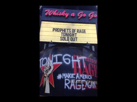 Prophets of Rage - Live at the Whisky A Go Go on 5/31/16 - Audio of Complete Show