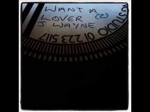 John Wayne - want a lover [dubplate]