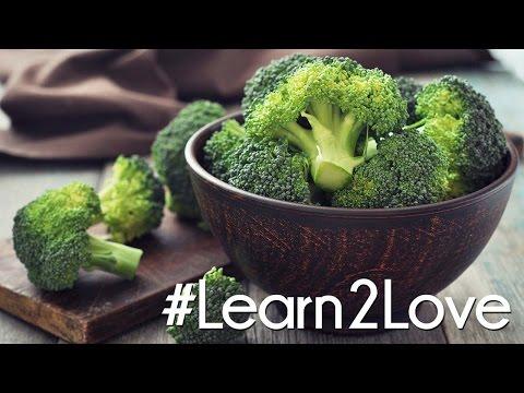 #Learn2Love | Broccoli 3 Delicious Ways