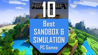 Best SANDBOX SIMULATION Games | TOP10 Simulation and Sandbox Games for PC
