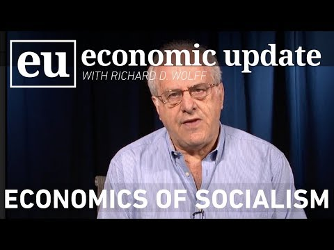 Economic Update:  Economics of Socialism
