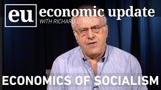 Economic Update:  Economics of Socialism