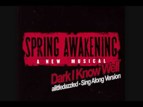 "Sing-Along! - ""The Dark I Know Well"" Spring Awakening, [You sing Martha's part]"