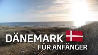 Dänemark für Anfänger: Dänemark und Urlaub