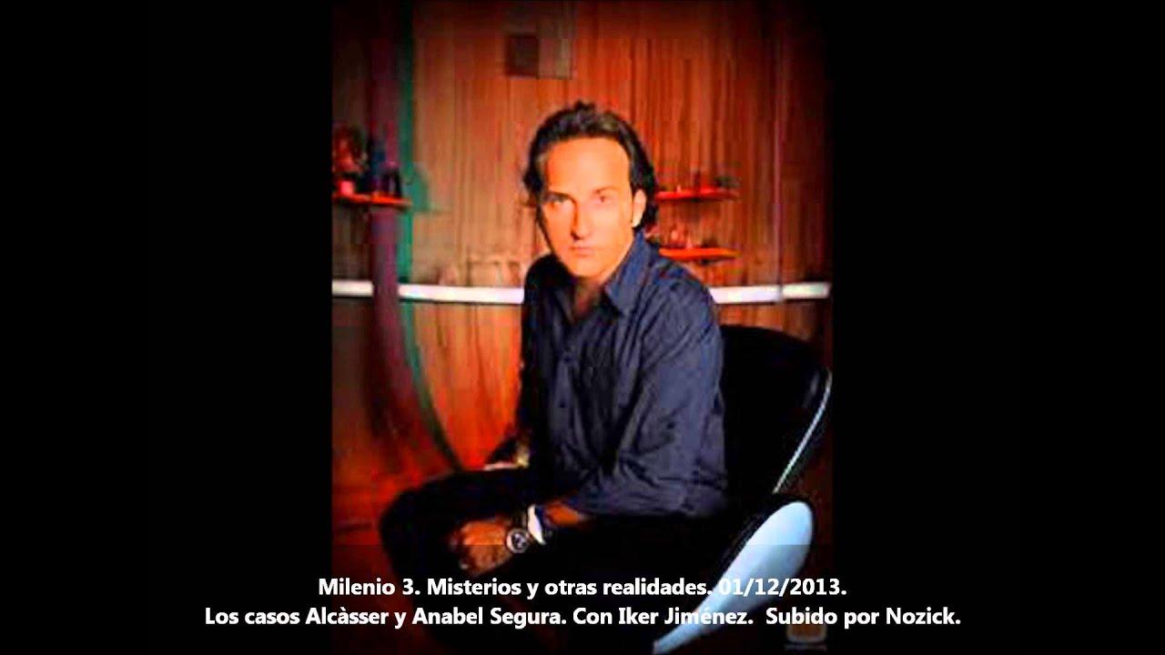 Crímenes de Alcàsser y Anabel Segura. Milenio 3. Con Iker Jimenez ...