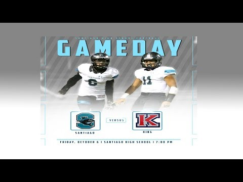 Santiago High School vs. King High School Football