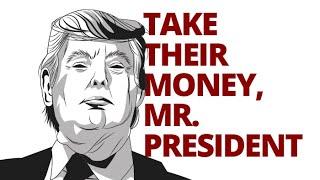 The Vortex — Take Their Money, Mr. President