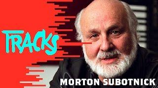 Morton Subotnick - Tracks ARTE