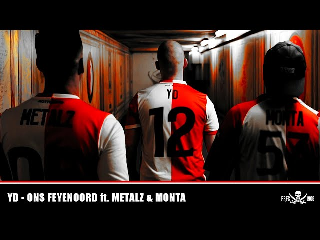 YD ft Metalz & Monta - Ons Feyenoord (produced by Dutch Heavyweight)