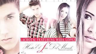 Leandro Castro (Lacho™) feat. Wida Lopez - Hasta El Fin Del Mundo (Oficial)