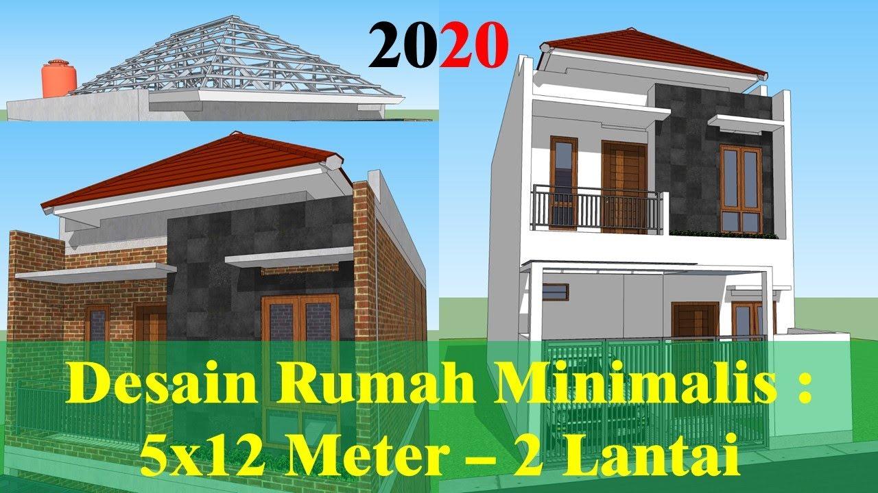 Desain Rumah Minimalis 5x12 Meter 2 Lantai Youtube